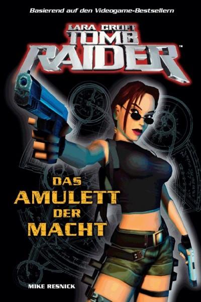 Lara Croft: Tomb Raider 1: Das Amulett der Macht