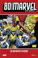 80 Jahre Marvel: Die 1990er – Die Mutanten X-Plosion Cover