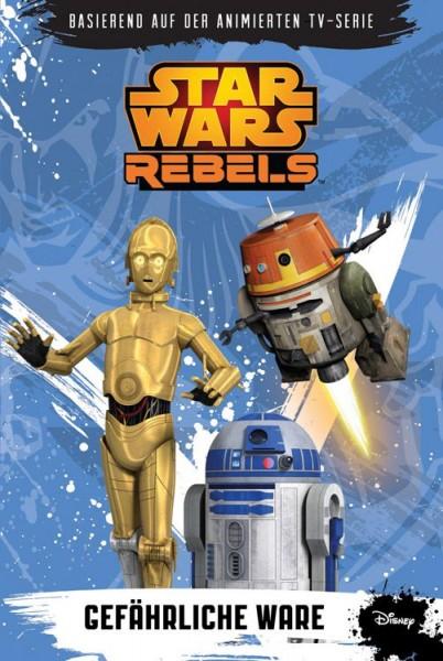 Star Wars: Rebels - Gefährliche Ware