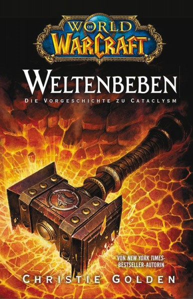 World of Warcraft: Weltenbeben - Die Vorgeschichte zu Cataclysm