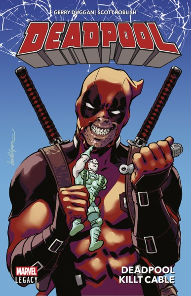 Marvel Legacy: Deadpool 1 - Deadpool killt Cable