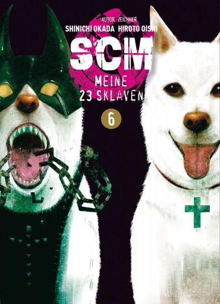 SCM: Meine 23 Sklaven 6
