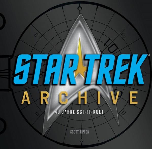 Star Trek Archive: 40 Jahre Sci-Fi-Kult