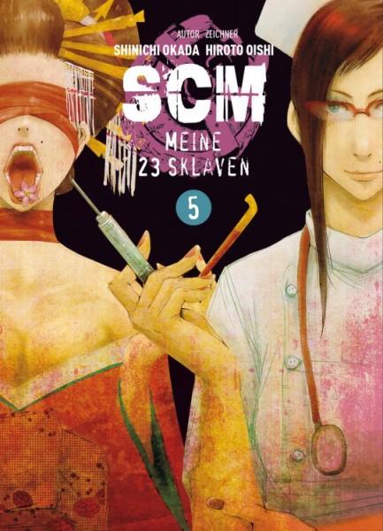 SCM: Meine 23 Sklaven 5