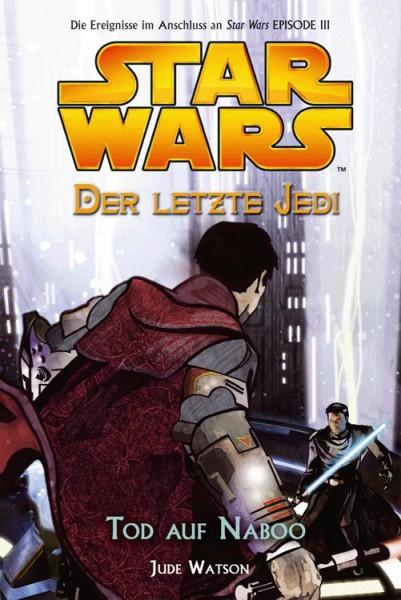 Star Wars: Der letzte Jedi 4 - Tod auf Naboo