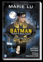 Batman : Nightwalker - Schatten der Nacht