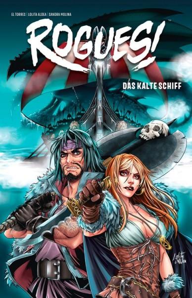 Rogues! 2: Das kalte Schiff