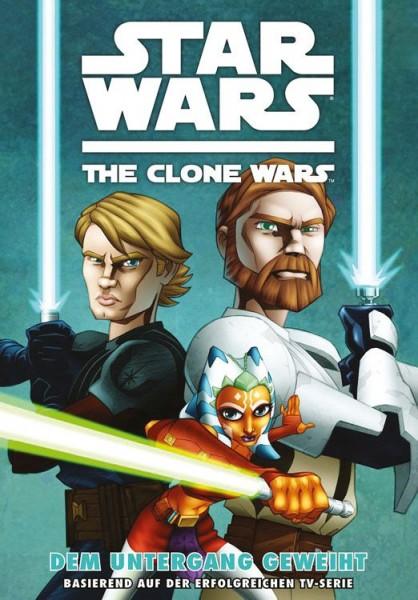 Star Wars: The Clone Wars 1 - Dem Untergang Geweiht