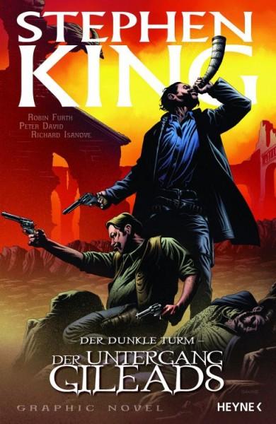 Stephen King - Der dunkle Turm 4 - Der Untergang Gileads