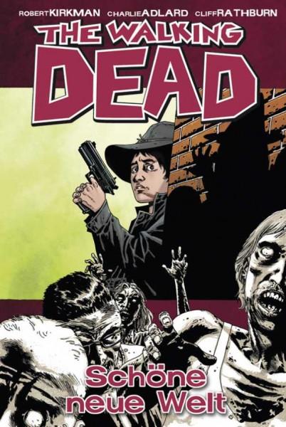 The Walking Dead 12: Schöne neue Welt Hardcover