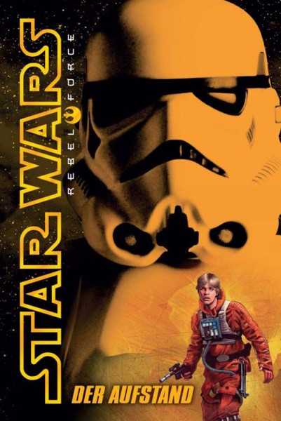 Star Wars: Rebel Force 6 - Der Aufstand