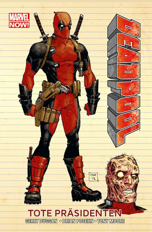 Marvel Now!: Deadpool 1: Tote...