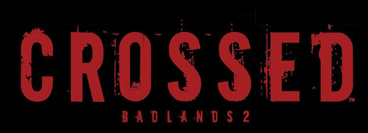 Crossed 12: Badlands 5 Splatter Variant