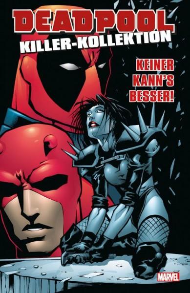 Deadpool Killer-Kollektion 3: Keiner kann's besser Hardcover
