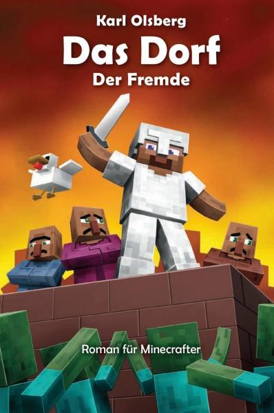 Minecraft - Das Dorf 1: Der Fremde