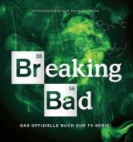 Breaking Bad: Das offizielle Buch zur TV-Serie