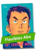 Flexibles Abo - 20th Century Boys