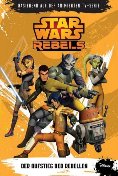 Star Wars: Rebels - Der Aufstieg der Rebellen