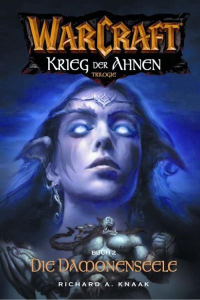 Warcraft 5: Krieg der Ahnen 2 - Die Dämonenseele