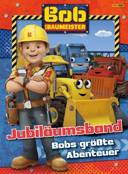 Bob der Baumeister: Jubiläumsband - Bobs größte Abenteuer