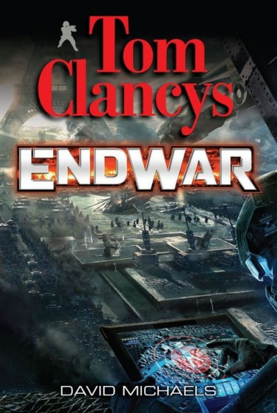 Tom Clancy's Endwar - Roman zum Game