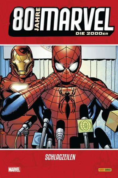 80 Jahre Marvel: Die 2000er - Schlagzeilen Cover