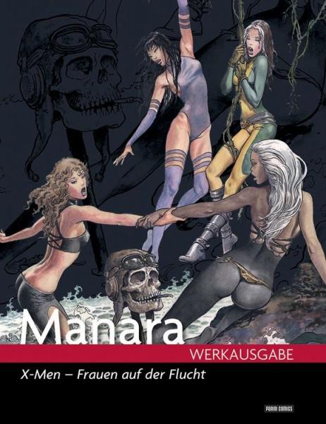 Milo Manara Werkausgabe 13: X-Men - Frauen auf der Flucht