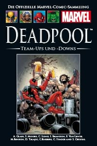 Hachette Marvel Collection 63: Deadpool Team-Ups und -Downs, Teil I