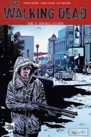 The Walking Dead 15: Dein Wille geschehe Softcover