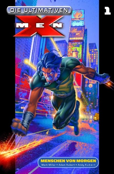 Die Ultimativen X-Men 1