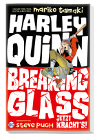 Harley Quinn : Breaking Glass - Jetzt kracht's!