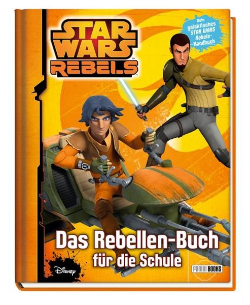 Star Wars: Rebels - Das Rebellen-Buch für die Schule