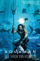 Aquaman - Der Thron von Atlantis
