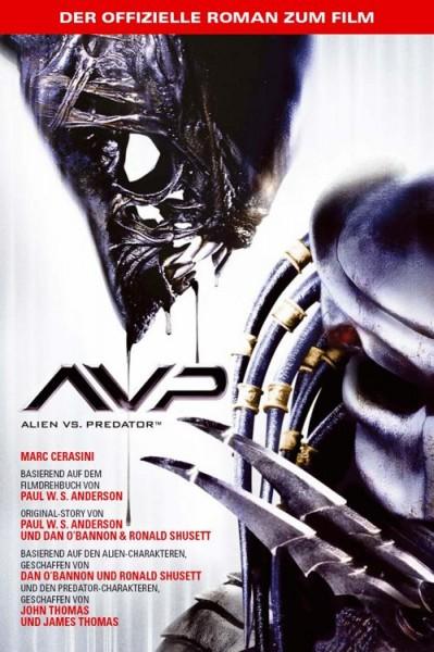 Alien vs. Predator: Der offizielle Roman zum Film