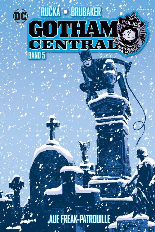Gotham Central 5: Auf FreakPatrouille...