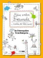 Meine ersten Freunde... Machen die Welt bunt! Das Erinnerungsalbum für den Kindergarten Cover