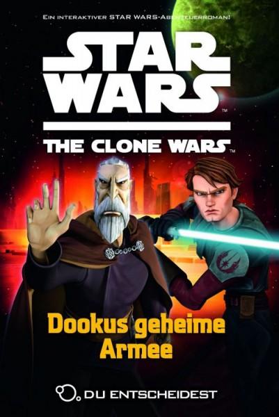 Star Wars - The Clone Wars - Du entscheidest 3 - Dookus geheime Armee
