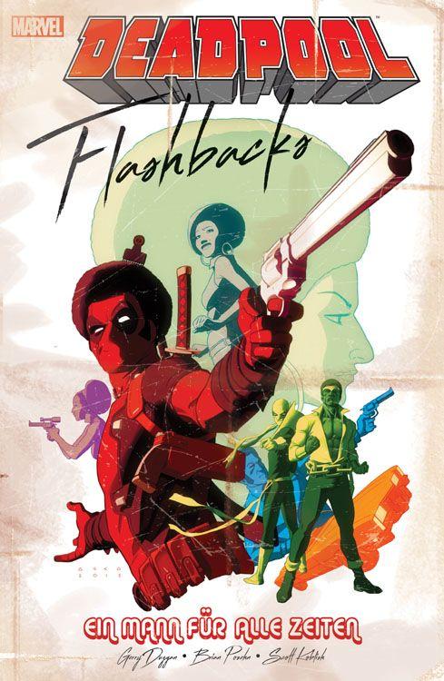 Deadpool: Flashbacks - Ein Mann für...