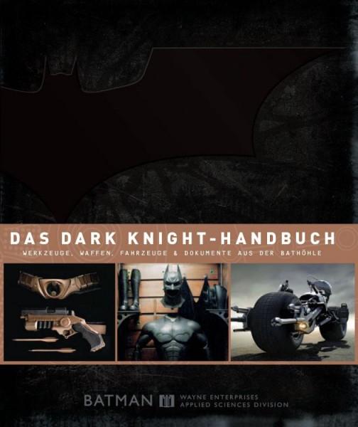 Batman - Das Dark Knight-Handbuch: Die grosse Filmenzyklopädie