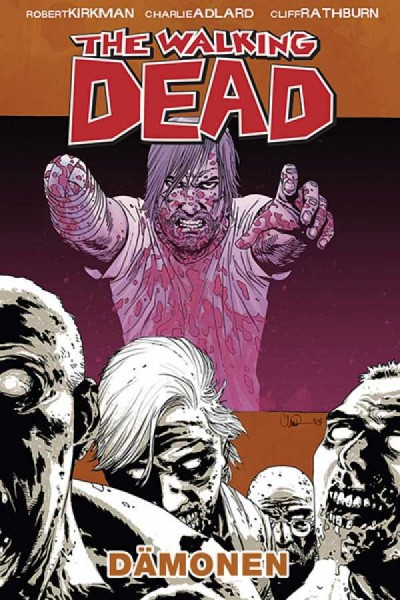 The Walking Dead 10: Dämonen Hardcover