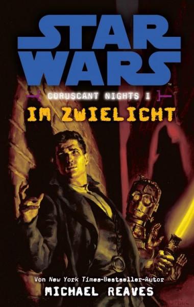 Star Wars - Coruscant Nights 1 - Im Zwielicht