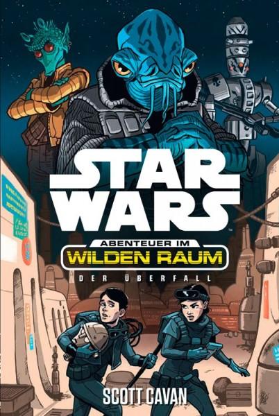 Star Wars: Abenteuer im wilden Raum 3 - Der Überfall