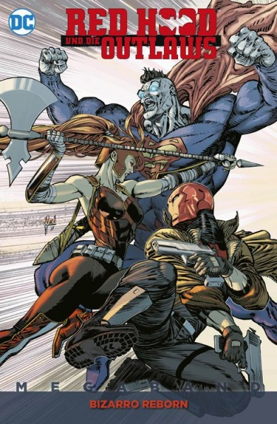 Red Hood und die Outlaws Megaband 2