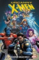 Uncanny X-Men 1: Schöne neue Welt