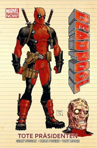 Marvel Now!: Deadpool 1: Tote Präsidenten
