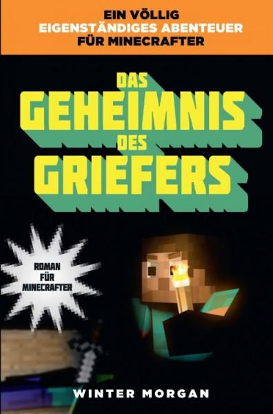 Minecraft 2: Das Geheimnis des Griefers