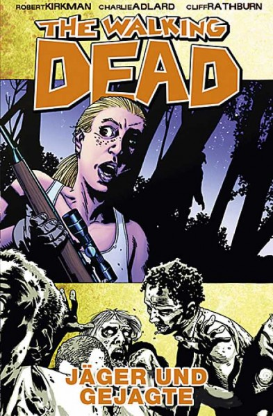 The Walking Dead 11: Jäger und Gejagte Hardcover
