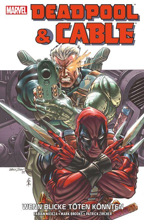 Deadpool & Cable: Wenn Blicke töten...