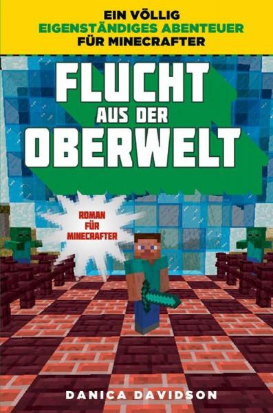 Minecraft 7: Flucht aus der Oberwelt