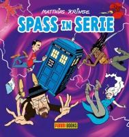 Matthias Kringe: Spass in Serie - Cartoons für Nerds